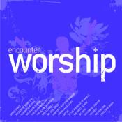 Encounter Worship 4 Songs