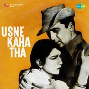 Usne Kaha Tha Songs