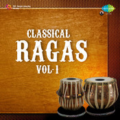 Classical Ragas Compilation Vol 1 Songs