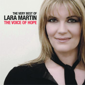 The Very Best Of Lara Martin The Voice Of Hope Songs