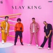 Slay King Song