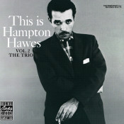 This Is Hampton Hawes, Vol. 2: The Trio Songs