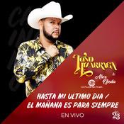 Hasta MI Ultimo Dia - El Mañana Es Para Siempre (En Vivo) Song