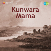 Kunwara Mama Pun Songs