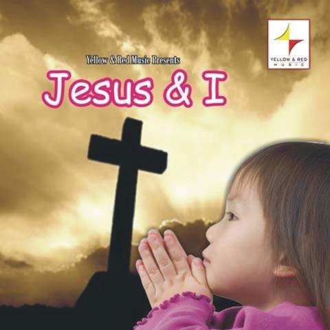 Jesus & I Songs Download: Jesus & I MP3 Songs Online Free on Gaana.com