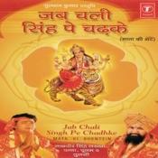 Jab Chali Singh Pe Chadhke Songs