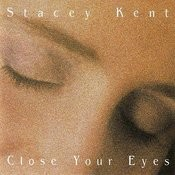 Close Your Eyes Songs