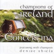 Champions Of Ireland - Concertina Songs