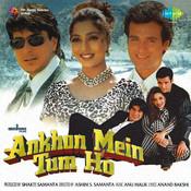 Ankhon Mein Tum Ho Songs