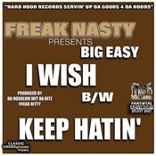 I Wish/Keep Hatin' (Parental Advisory) Songs