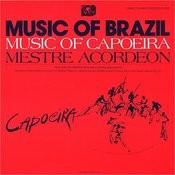 The Music Of Capoeira: Mestre Acordeon Songs