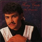 Henry Castro Y Su Orquesta Songs