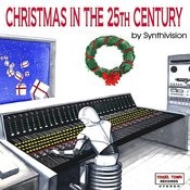 Christmas In The 25th Century Songs