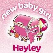 New Baby Girl Hayley Songs