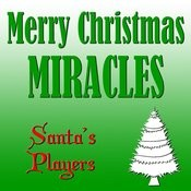 Merry Christmas Miracles Songs