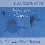 Meditation Series: Dance of the Dolphins Songs