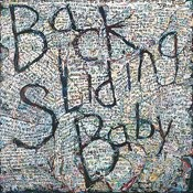 Backsliding Baby Songs