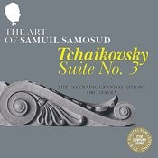 The Art of Samuil Samosud: Tchaikovsky - Suite No. 3 Songs