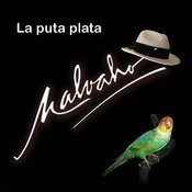 La Puta Plata Songs