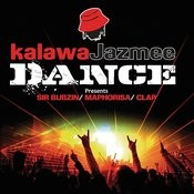 Kalawa Jazmee Dance Presents Sir Bubzin / Maphorisa & Clap (Pt. 2) Songs