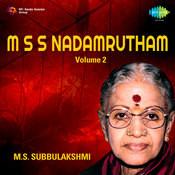 M S Subbulakshmi - Nadamrutham Vol 2 Songs