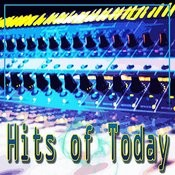 Hits Of Today Songs