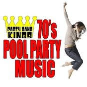 70's Pool Party Music Songs