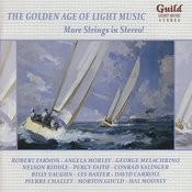 The Golden Age Of Light Music: More Strings In Stereo! Songs