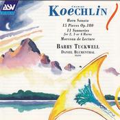 Koechlin: Horn Sonata; 15 Pieces Op.180; 11 Sonneries For 2, 3 Or 4 Horns; Morceau De Lecture Songs