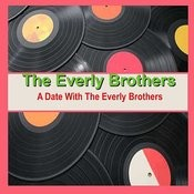 A Date With The Everly Brothers Songs