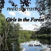 Girls In The Forest-Piano Sketch Book Songs