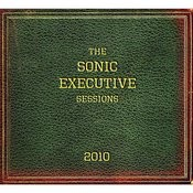The Sonic Executive Sessions Songs