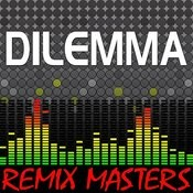Dilemma (Re-Mix Package For Dj's) Songs