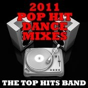 2011 Pop Hit Dance Mixes Songs