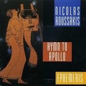 Nicolas Roussakis: Hymn To Apollo; Ephemeris Songs