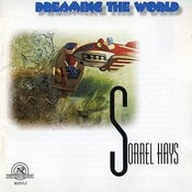 Sorrel Hays: Dreaming The World Songs