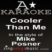 Mike Posner - Cooler Than Me (Karaoke Audio Version) Songs