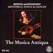 Medieval And Renaissance: Minstrels, Songs & Dances Songs