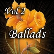 Ballads Vol 2 Songs