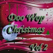 Doo Wop Christmas Vol 2 Songs