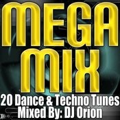 Mega Mix - 20 Dance & Techno Tunes (Remixed & Mashed Up) Songs