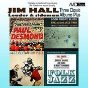 Three Classic Albums Plus (Jazz Guitar / Good Friday Blues / Paul Desmond - First Place Again)(Digitally Remastered) Songs