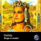 Dalida Sings In Arabic (Remastered) Songs