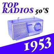 Top Radios 50's 1953 Songs