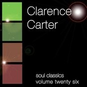 Soul Classics-Clarence Carter-Vol. 26 Songs