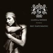 Glide & Swerve Featuring Aret Kapetanovic Songs