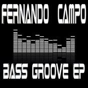 Bass Groove Ep Songs