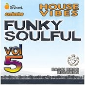 House Vibes Funky Soulful Vol. 5 Songs