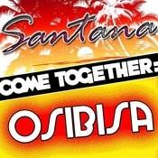 Come Together: Santana Vs. Osibisa Songs