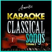 Karaoke - Classical Songs Vol. 2 Songs